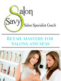 Retail Mastery for Salons and Spas