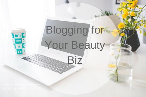 Blogging for your Beauty Biz