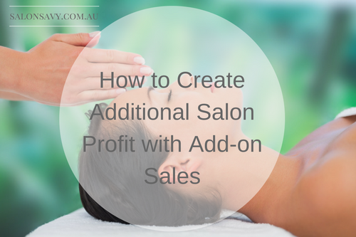 How to Create Additional Salon Profit with Add-on Sales