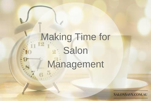 Making Time for Salon Management